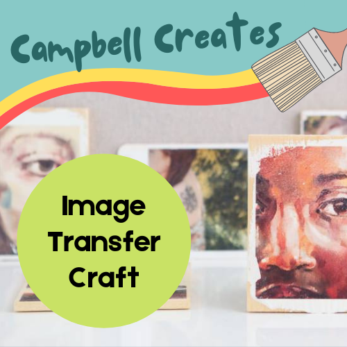 campbell creates image transfer craft