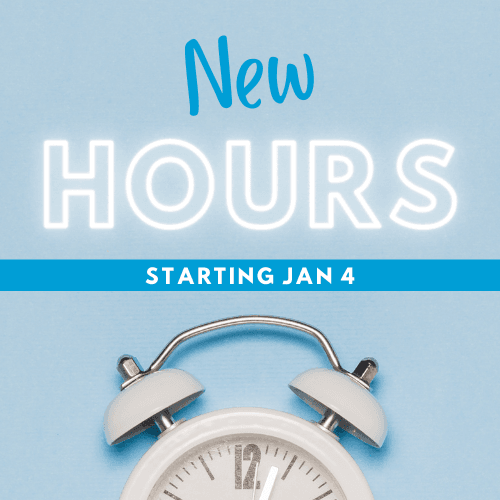 New Hours starting Jan 4